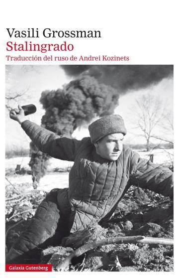 El regreso de 'Stalingrado', la novela que el régimen soviético censuró