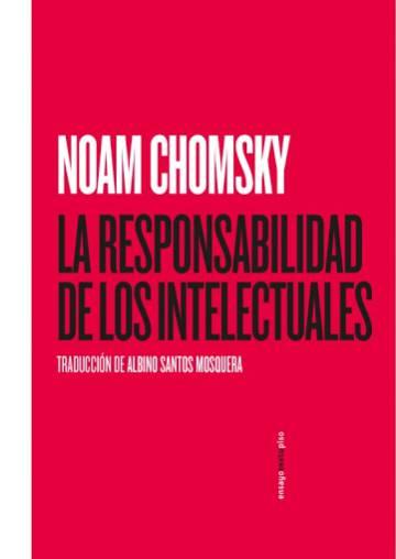 ¿Cuál es la responsabilidad de los intelectuales?