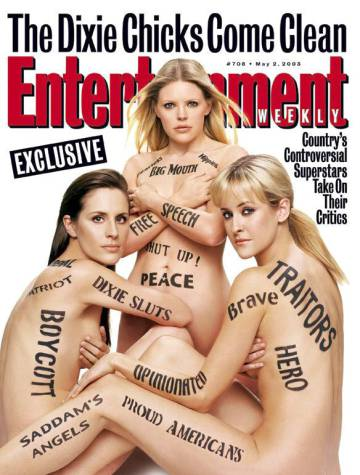 Dixie Chicks on the cover of 'Weekly Entertainment' magazine after the controversy sparked by her criticism of President Bush in 2003.
