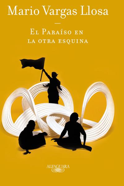 RESUMEN EL PARAISO EN LA OTRA ESQUINA - Mario Vargas Llosa