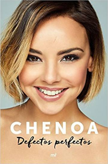 La portada del libro 'Defectos perfectos' de Chenoa.