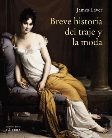 Lectura Icon Recomendada Breve Historia Del Traje Y La Moda De