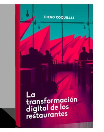 LA TRANSFORMACIÓN DIGITAL DE LOS RESTAURANTES, LIBRO DE COQUILLAT
