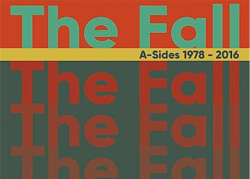 Disco ICON recomendado: 'Singles 1978-2016', de The Fall