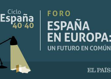 As it happened: EL PAÍS hosts dialogue on the future of Spain in Europe