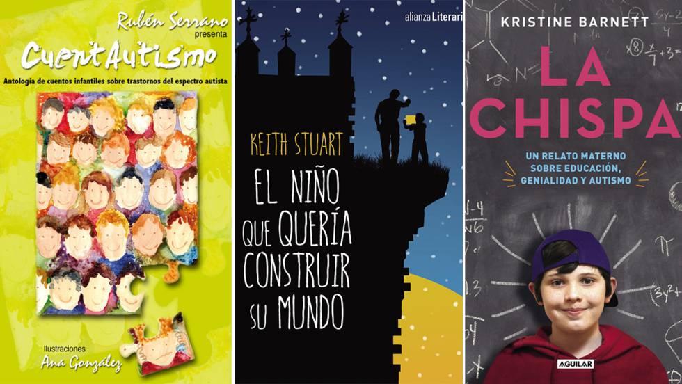Siete Libros Cuatro Películas Y Algo Más Para Conocer El Autismo Por Dentro Mamás Y Papás El País