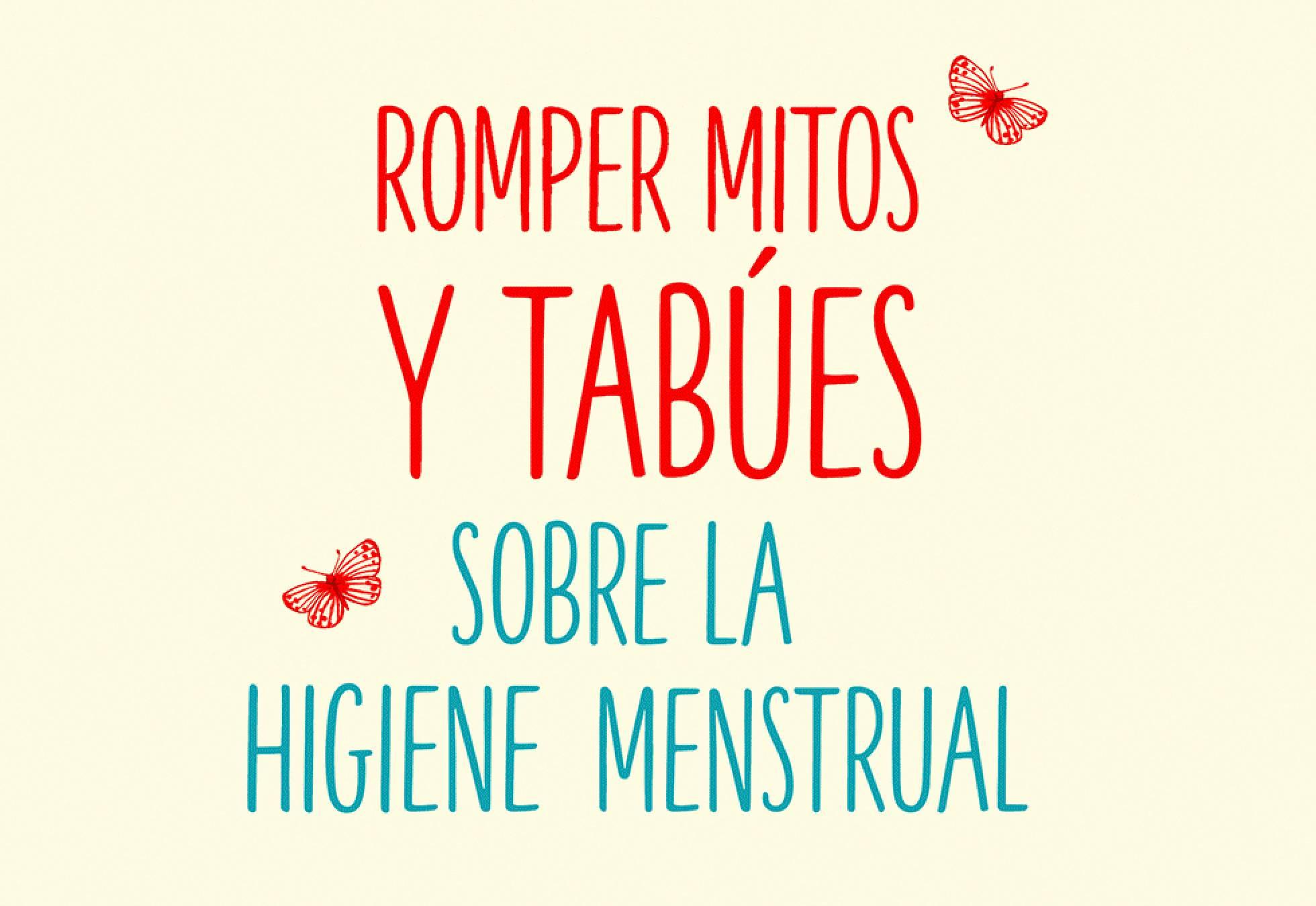 Menstruar entre mitos y tabúes
