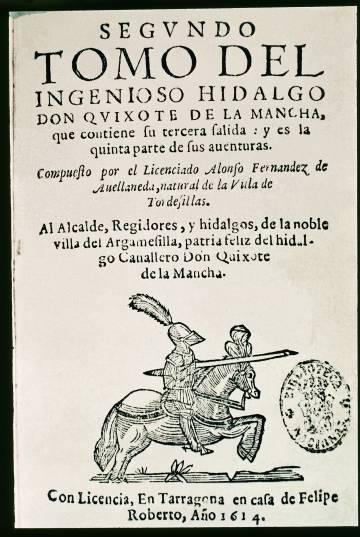 El 'Quijote' de Avellaneda; hay indicios de que Lope de Vega estuvo tras el plagio.