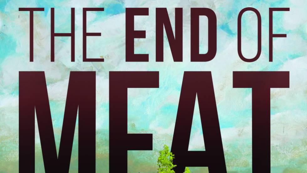 ¿Cómo sería el mundo sin carne?