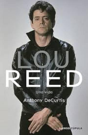 Portada del libro 'Lou Reed: Una vida'.
