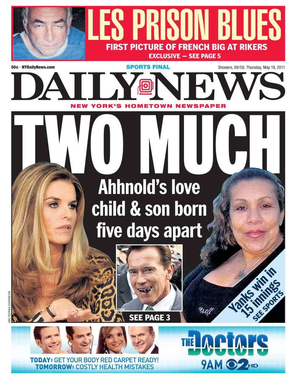 Esta portada del tabloide Daily News mostraba a las dos mujeres en la vida de Arnold con un titular que hacía un juego de palabras en inglés con la palabra dos (en relación a las mujeres) y
