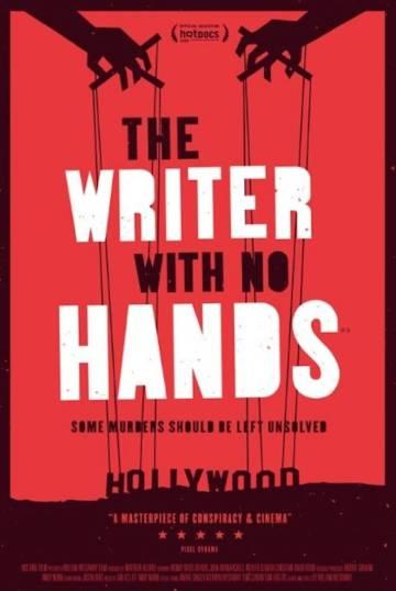Póster del documental 'The Writer With no Hands' ('El escritor sin manos'), estrenado en 2017 y que investiga la misteriosa muerte de Gary DeVore.