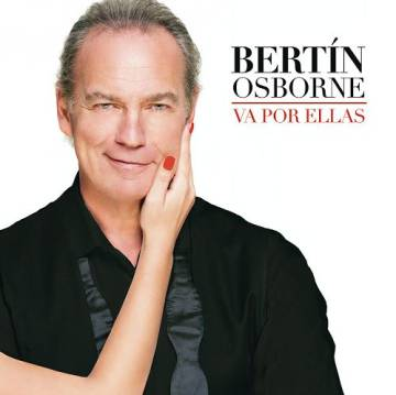 Portada del disco de Bertín Osborne 'Va por ellas', de 2016. Interpreta canciones con nombre de mujer, como 'Michelle' (Beatles), 'Santa Lucía' (Miguel Ríos), 'Penélope' (Serrat) o 'Layla' (Eric Clapton).