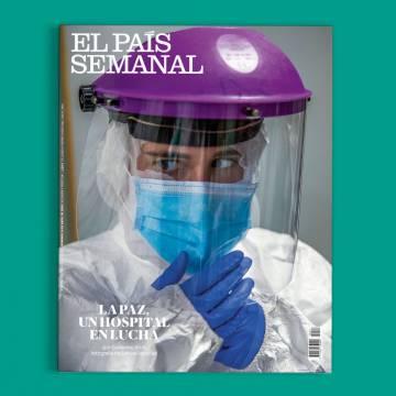 La Paz, un hospital en lucha, este domingo, en 'El País Semanal'
