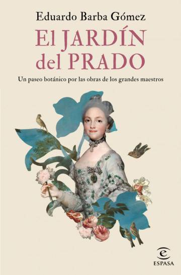 Portada del libro El Jardín del Prado de Eduardo Barba Gómez