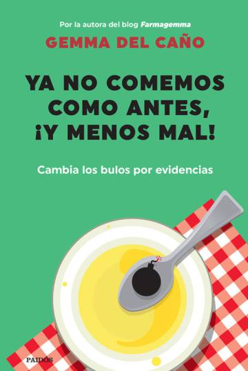 Portada de 'Ya no comemos como antes, ¡y menos mal!, publicado el pasado 6 de octubre.