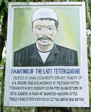 The Tetteh Quarshie cocoa plantation, founded in Mampong in 1876, is the oldest in Ghana.