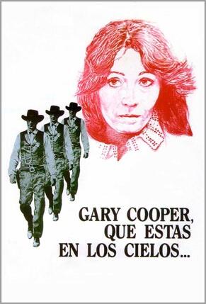 Gary Cooper que estás en los cielos