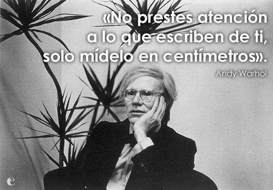 15 Frases Célebres De Andy Warhol Una Por Cada Minuto De