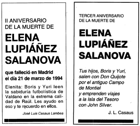 2nd Anniversary of the death of Elena Lupiáñez Salanova  who died in Madrid on March 21, 1994  Elenita: Boris and Yuri read Valdano's football wisdom expertly delivered by Raúl. I help them with this and I remember you through them.