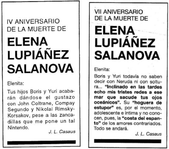 4th Anniversary of the death of Elena Lupiáñez Salanova  Elenita:  Your sons Boris and Yuri will end up enjoying John Coltrane, Compay Segundo and Nikolai Rimsky-Korsakov, despite the efforts of Nintendo to put the spanner in the works.  J.L. Casaus
