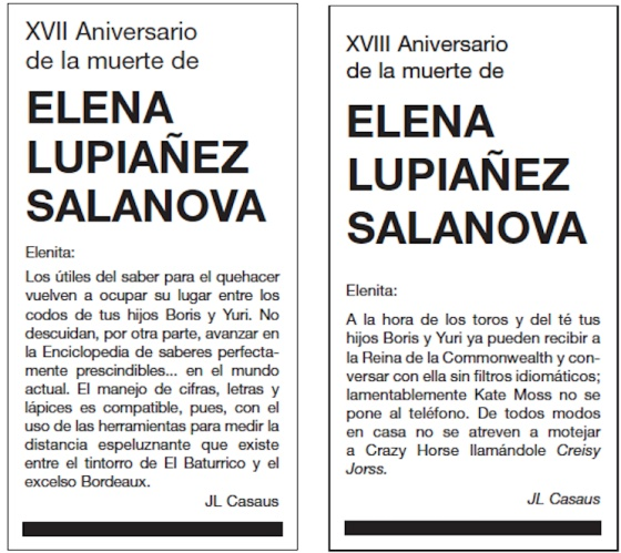 18th Anniversary of the death of Elena Lupiáñez Salanova  Elenita:  At bullfighting and teatime, your sons Boris and Yuri could now receive the Queen of the Commonwealth and talk to her without a language barrier; unfortunately, Kate Moss doesn't answer the phone. In any case, they haven't dared to give Crazy Horse a nickname in this house, calling it Creisy Jorss.
