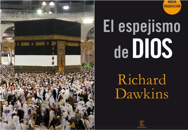 A la izquierda, la Kaaba, uno de los lugares sagrados de La Meca (Arabia Saudí). A la derecha, la edición española de El espejismo de Dios, de Richard Dawkins